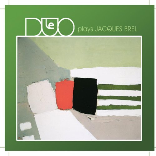 LeDuo - Plays Jacques Brel