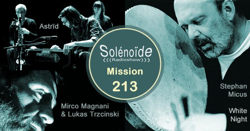Emission > Solénoïde - Mission 213