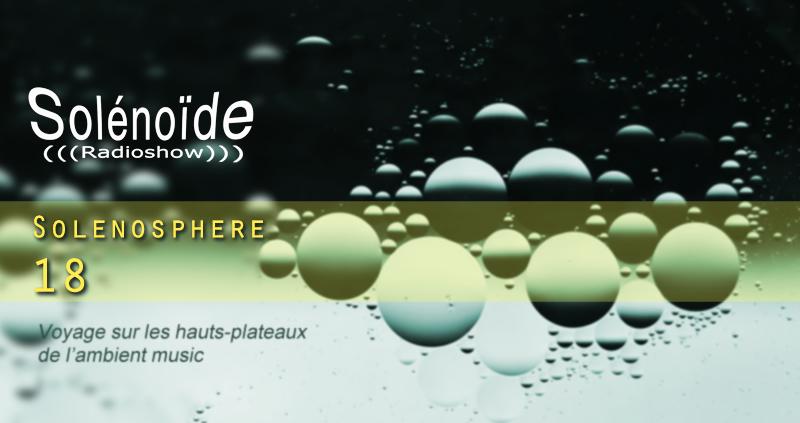 Emission > Solénoïde - Solénosphère 18