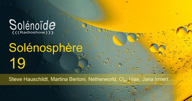 Emission > Solénoïde - Solénosphère 19
