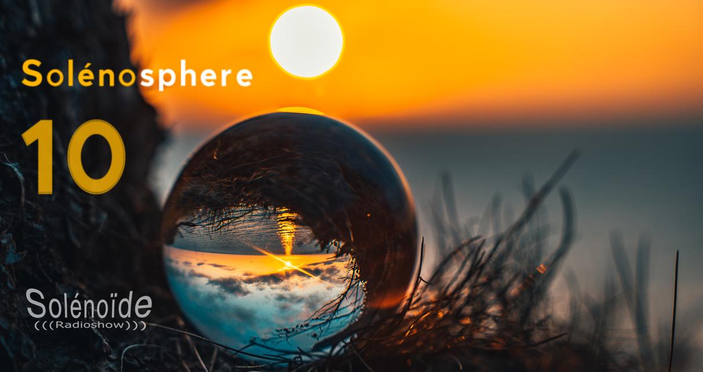 Emission > Solénoïde - Solénosphère 10